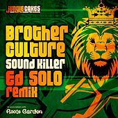 Sound Killer by Brother Culture