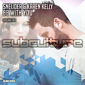 Be With You by Sneijder