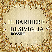 Il barbiere di Siviglia, Rossini by Various Artists