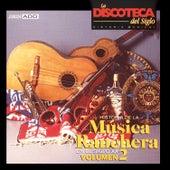 La Discoteca del Siglo - Historia de la Música Ranchera en el Siglo Xx, Vol. 2 by Various Artists