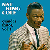Grandes Éxitos, Vol. 1 by Nat King Cole