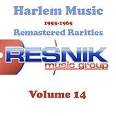 Harlem Music 1955-1965 Remastered Rarities Vol. 14 by Various Artists