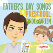 Father's Day Songs for Preschool and Kindergarten by The Kiboomers
