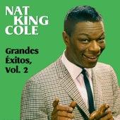 Grandes Éxitos, Vol. 2 by Nat King Cole