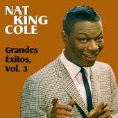 Grandes Éxitos, Vol. 3 by Nat King Cole