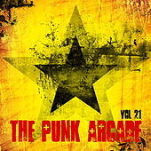 The Punk Arcade, Vol. 21 by Various Artists