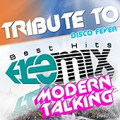 Tribute to Modern Talking:You Can Win If You Want/Brother Louie/Geronimo's Cadillac/Atlantis Is Calling/Chery Chery Lady/With a Little Love/You're My Heart, You're My Soul by Disco Fever