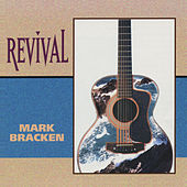 Revival by Mark Bracken