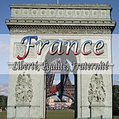 France: Liberté Égalité Fraternité by Various Artists