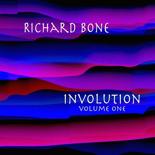 Involution, Vol.1 by Richard Bone