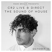 Cr2 Live & Direct Radio Show October 2015 (The Sound of House) by Various Artists