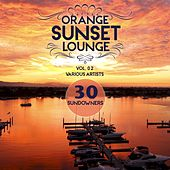 Orange Sunset Lounge, Vol. 2 (30 Sundowners) by Various Artists