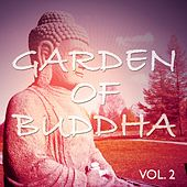 Garden of Buddha, Vol. 2 (Best Relax And Meditation Yoga And SPA Tunes) by Various Artists