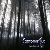 Wychwood by Corrosive Sun
