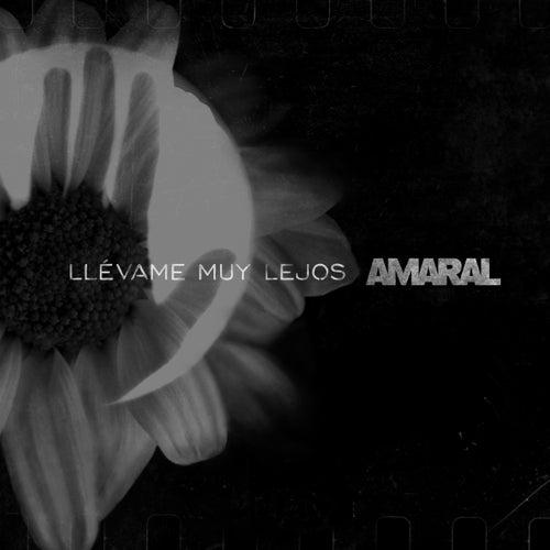 Llévame Muy Lejos by Amaral