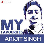 Arijit Singh: My Favourites by Various Artists