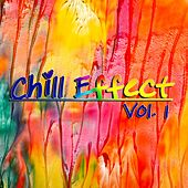 Chill Effect, Vol. 1 by Various Artists