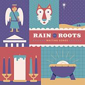 Waiting Songs by Rain for Roots