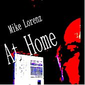 At Home by Mike Lorenz