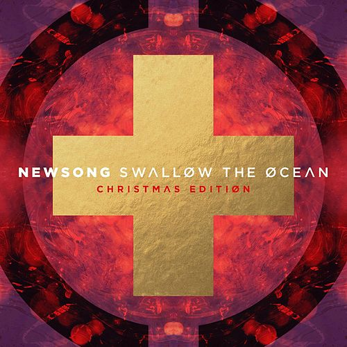 Swallow the Ocean (Christmas Edition) by NewSong