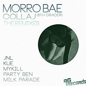 Morro Bae - The Remixes by Collaj