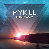Run Away by Mykill