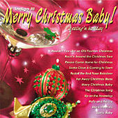 Merry Christmas Baby! A Swing'n Holiday by Indigo