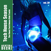 Tech House Season, Vol. 28 by Various Artists