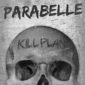 Kill Plan by Parabelle
