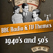 BBC Radio & TV Themes from the 1940's and 50's by Various Artists