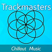 Trackmasters: Chillout Music by Celtic Spirit