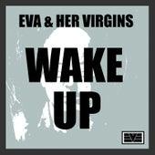 Wake Up by EVA