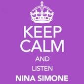Keep Calm and Listen Nina Simone von Nina Simone