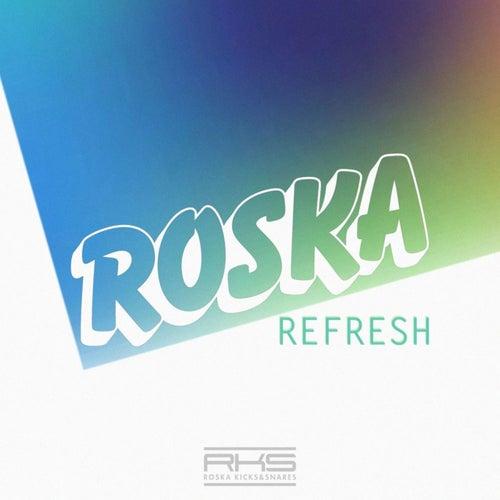 Refresh by Roska