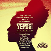 Yemisi Riddim (Oneness Records Presents) by Various Artists