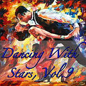 Dancing With Stars, Vol.9 von Various Artists