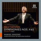 Beethoven: Symphonies Nos. 4 & 5 - Šerkšnytė: Fires by Symphonie-Orchester des Bayerischen Rundfunks