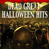 Dead Great Halloween Hits by Various Artists