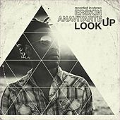 Look Up by Erskin Anavitarte