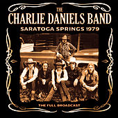 Saratoga Springs 1979 (Live) by Charlie Daniels