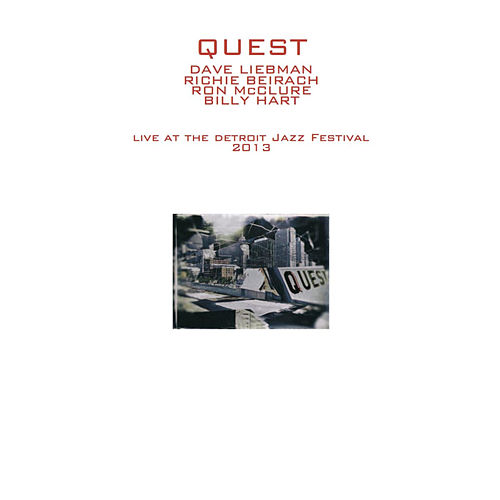 Live at the Detroit Jazz Festival 2013 by Quest