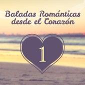 Baladas Románticas Desde el Corazón (Volumen 1) by Various Artists