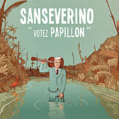Votez Papillon by Sanseverino