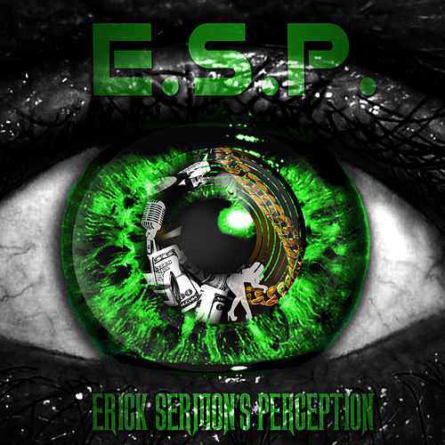 E.S.P. by Erick Sermon