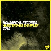 Housepital Records Amsterdam Sampler 2015 by Various Artists