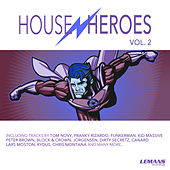 House Heroes, Vol. 2 by Various Artists