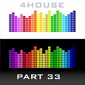 4House Digital Releases, Pt. 33 by Various Artists