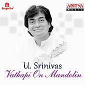 Vathapi on Mandolin by U. Srinivas