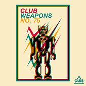 Club Weapons, No. 75 by Various Artists