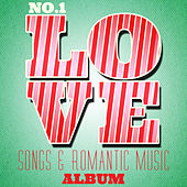 No. 1 Love Songs & Romantic Music Album von Various Artists